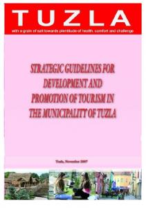 STRATEGIC GUIDELINES FOR DEVELOPMENT AND PROMOTION OF TOURISM IN THE MUNICIPALITY OF TUZLA