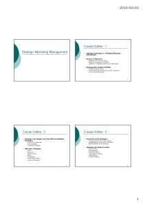 Strategic Marketing Management. Course Outline-1. Course Outline-3. Course Outline-2