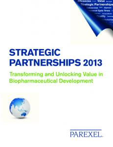 Strategic PartnershiPS Transforming and Unlocking Value in Biopharmaceutical Development