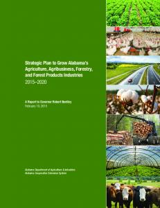 Strategic Plan to Grow Alabama s Agriculture, Agribusiness, Forestry, and Forest Products Industries