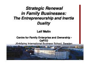 Strategic Renewal in Family Businesses: The Entrepreneurship and Inertia Duality