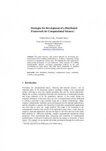 Strategies for Development of a Distributed Framework for Computational Sciences *