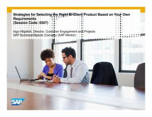 Strategies for Selecting the Right BI Client Product Based on Your Own Requirements (Session Code: 0507)