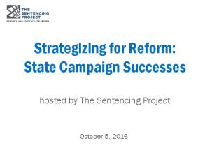 Strategizing for Reform: State Campaign Successes