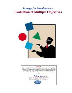 Strategy for Simultaneous Evaluation of Multiple Objectives