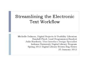 Streamlining the Electronic Text Workflow