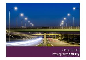 STREET LIGHTING Proper project is the key