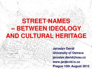 STREET NAMES BETWEEN IDEOLOGY AND CULTURAL HERITAGE