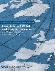 Strength through Global Leadership and Engagement: U.S. Higher Education in the 21st Century