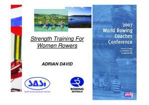 Strength Training For Women Rowers ADRIAN DAVID