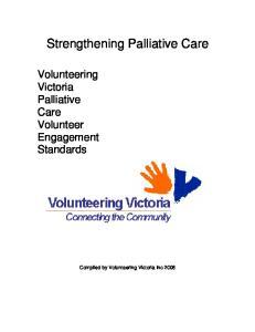 Strengthening Palliative Care. Volunteering Victoria Palliative Care Volunteer Engagement Standards