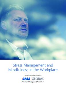 Stress Management and Mindfulness in the Workplace