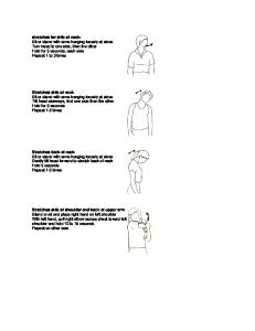 stretches for side of neck: Stretches side of neck Stretches back of neck Stretches side of shoulder and back of upper arm