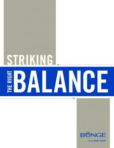 STRIKING BALANCE THE RIGHT 2013 ANNUAL REPORT