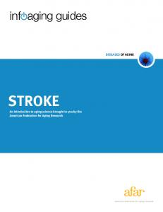 STROKE An introduction to aging science brought to you by the American Federation for Aging Research