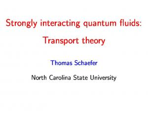 Strongly interacting quantum fluids: Transport theory