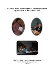 Structural Issues Impacting Black Male Employment Opportunities in Metro Milwaukee