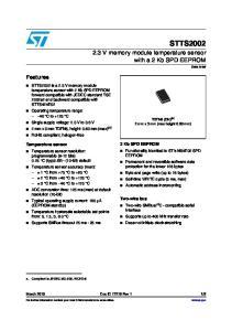 STTS V memory module temperature sensor with a 2 Kb SPD EEPROM. Features. 2 Kb SPD EEPROM. Temperature sensor