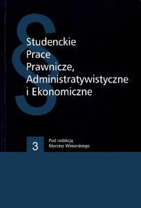 Studenckie Prace Prawnicze, Administratywistyczne. i Ekonomiczne