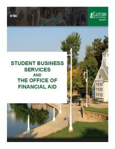 STUDENT BUSINESS SERVICES AND THE OFFICE OF FINANCIAL AID