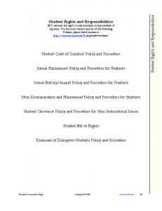 Student Code of Conduct Policy and Procedure. Student Bill of Rights. Dismissal of Disruptive Students Policy and Procedure