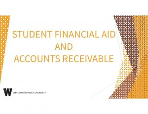 STUDENT FINANCIAL AID AND ACCOUNTS RECEIVABLE
