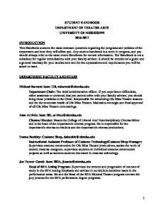 STUDENT HANDBOOK DEPARTMENT OF THEATRE ARTS UNIVERSITY OF MISSISSIPPI