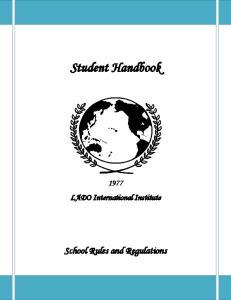 Student Handbook LADO International Institute. School Rules and Regulations