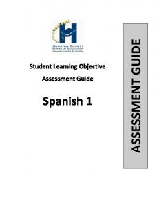 Student Learning Objective Assessment Guide. Spanish 1 ASSESSMENT GUIDE