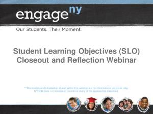 Student Learning Objectives (SLO) Closeout and Reflection Webinar