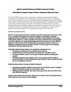 Student Learning Outcomes and Related Assessment Practices. ~ Information for Faculty, Program Directors, Department Chairs, and Deans ~