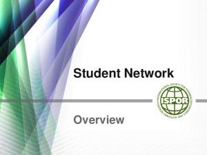Student Network. Overview