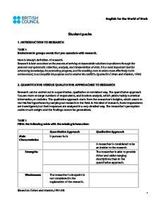 Student packs 2. QUANTITATIVE VERSUS QUALITATIVE APPROACHES TO RESEARCH