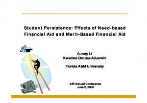 Student Persistence: Effects of Need-based Financial Aid and Merit-Based Financial Aid