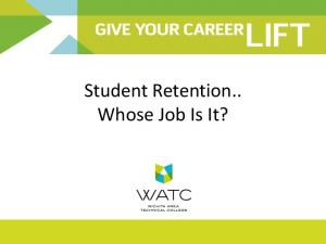 Student Retention.. Whose Job Is It?
