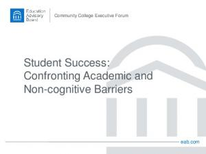 Student Success: Confronting Academic and Non-cognitive Barriers