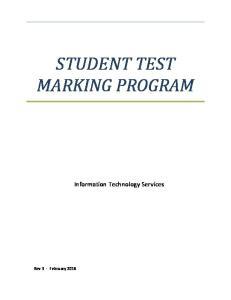 STUDENT TEST MARKING PROGRAM. Information Technology Services