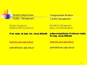 Studia Podyplomowe Facility Management. Postgraduales Studium Facility Management. Fakultät für Management Berg- und Hüttenakademie