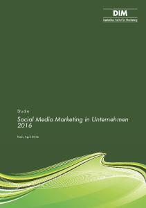 Studie Social Media Marketing in Unternehmen 2016
