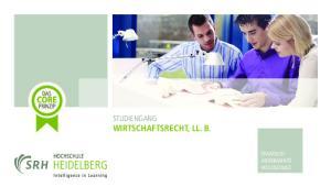 STUDIENGANG WIRTSCHAFTSRECHT, LL. B. STAATLICH ANERKANNTE HOCHSCHULE