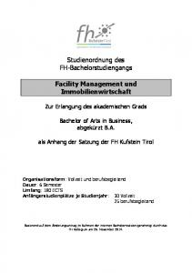 Studienordnung des FH-Bachelorstudiengangs. Facility Management und Immobilienwirtschaft