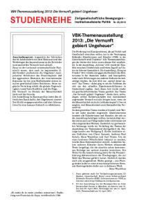 Studienreihe. VBK-Themenausstellung 2013: Die Vernunft gebiert Ungeheuer. VBK-Themenausstellung 2013: Die Vernunft gebiert Ungeheuer