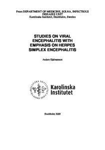 STUDIES ON VIRAL ENCEPHALITIS WITH EMPHASIS ON HERPES SIMPLEX ENCEPHALITIS