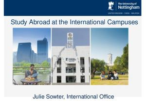 Study Abroad at the International Campuses. Julie Sowter, International Office