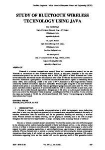 STUDY OF BLUETOOTH WIRELESS TECHNOLOGY USING JAVA