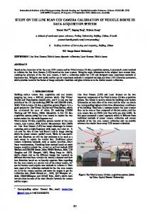 STUDY ON THE LINE SCAN CCD CAMERA CALIBRATION OF VEHICLE-BORNE 3D DATA ACQUISITION SYSTEM