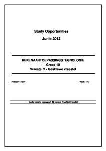 Study Opportunities. Junie 2012
