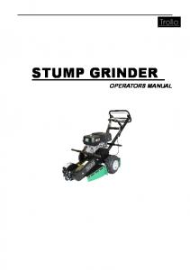 STUMP GRINDER OPERATORS MANUAL