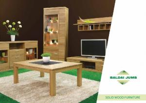 Style... Quality... Durability... Solid wood furniture