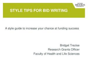 STYLE TIPS FOR BID WRITING